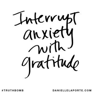 interrupt-anxiety-with-gratitude