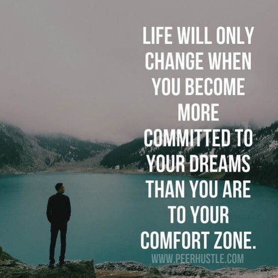 Life Will Change When You Become Committed To Your Dreams